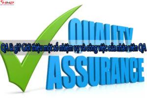 QA là gì? Giới thiệu một số nhiệm vụ và công việc của nhân viên QA