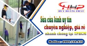 Sửa cửa kính uy tín, chuyên nghiệp, giá rẻ, nhanh chóng tại TPHCM